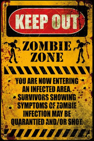 ZOMBIE ZONE Poster http://www.allposters.com/-sp/Zombie-Keep-Out-Posters_i9766249_.htm?aid=1631094678 #posters #poster #zombies