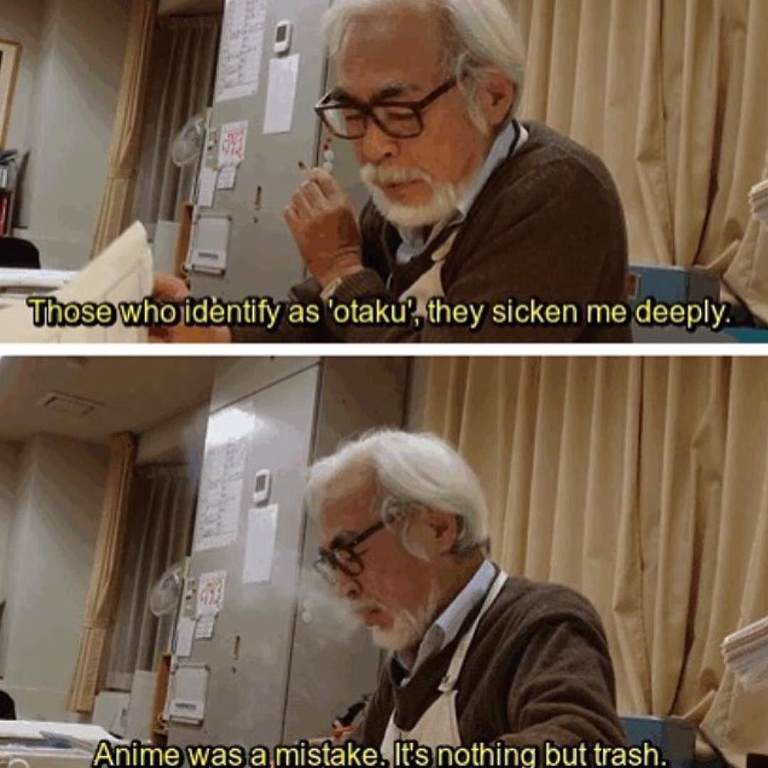Did He Really Say This Or Anime Manga Hayaomiyazaki