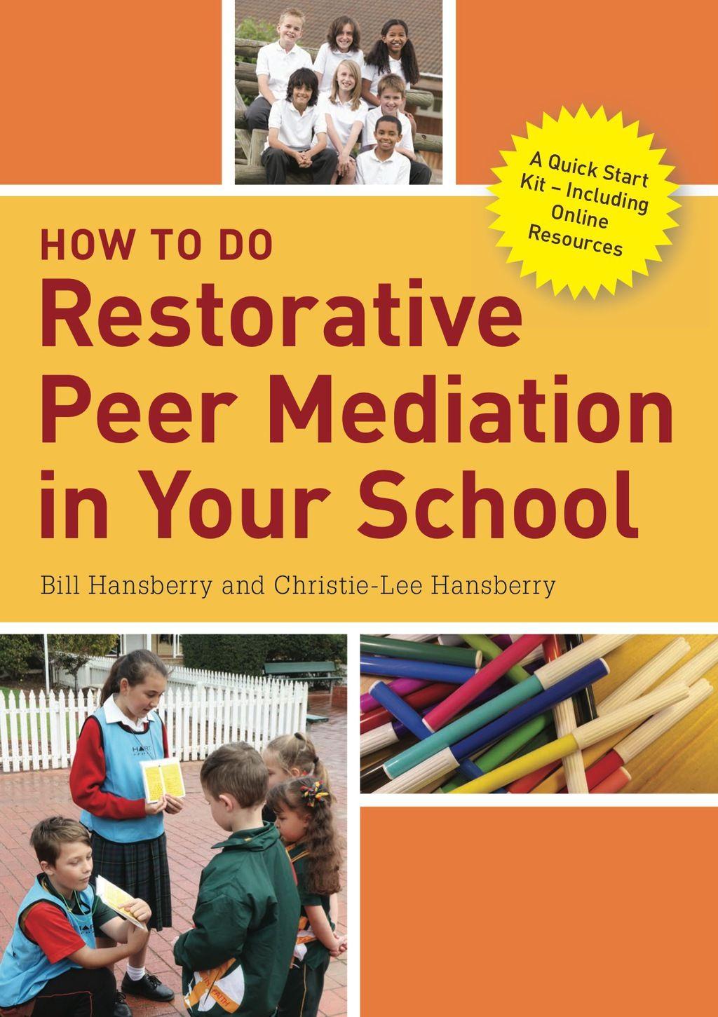 How To Do Restorative Peer Mediation In Your School Ebook
