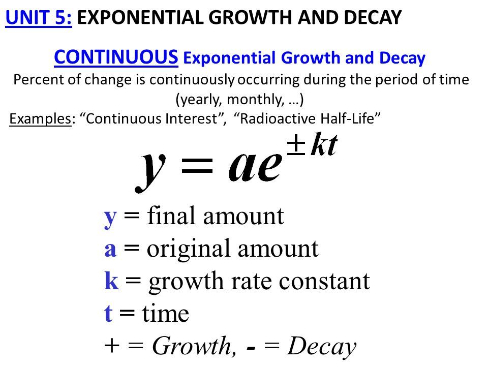 Continuous growth | Algebra | Growth, decay, Exponential