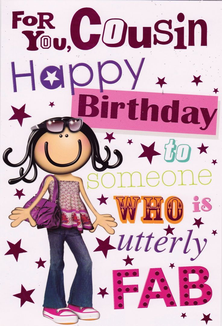 Pin By Andrea Bryan On Birthday Cards Happy Birthday Cousin Girl