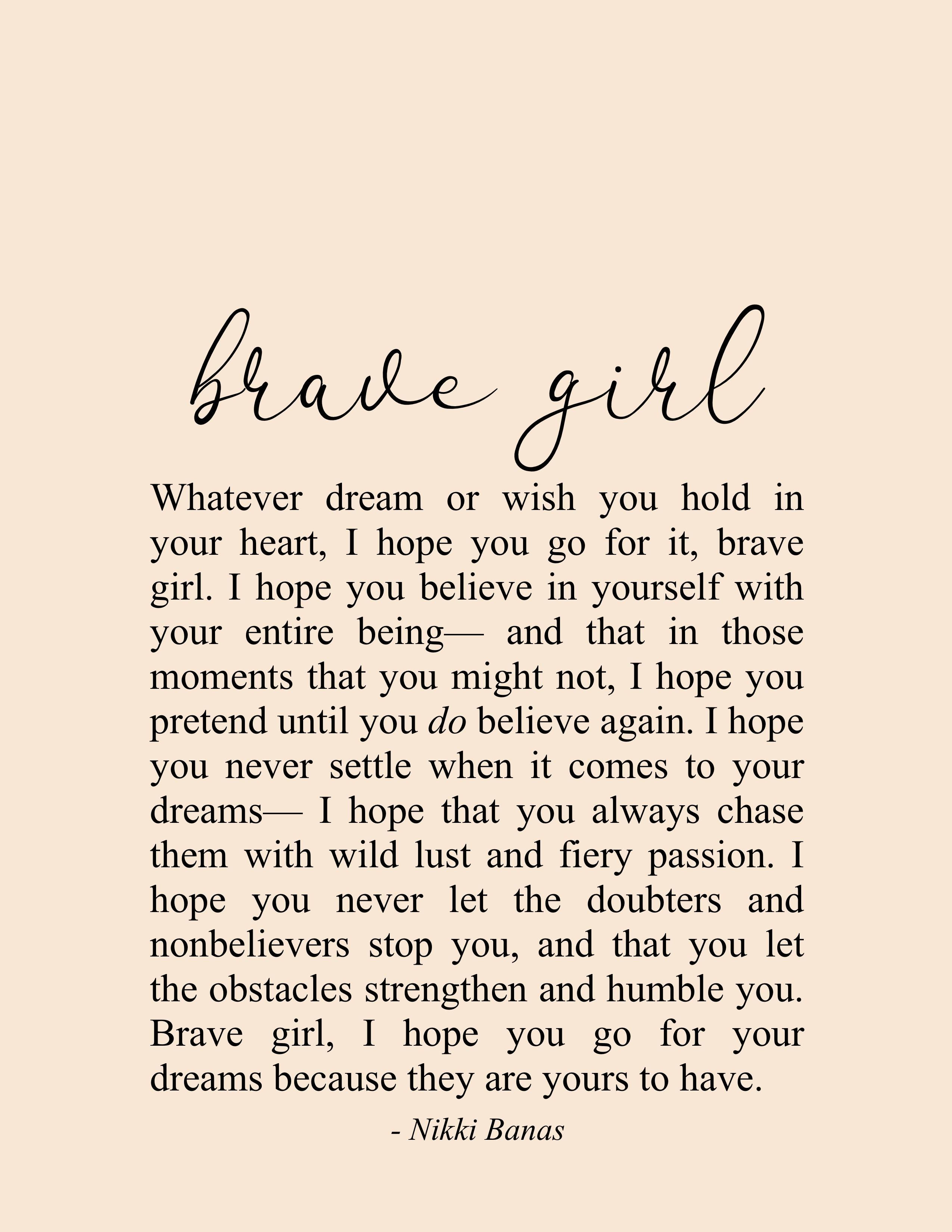 Brave Girl 8 5 X 11 Print In 2020 Brave Quotes Brave Quotes