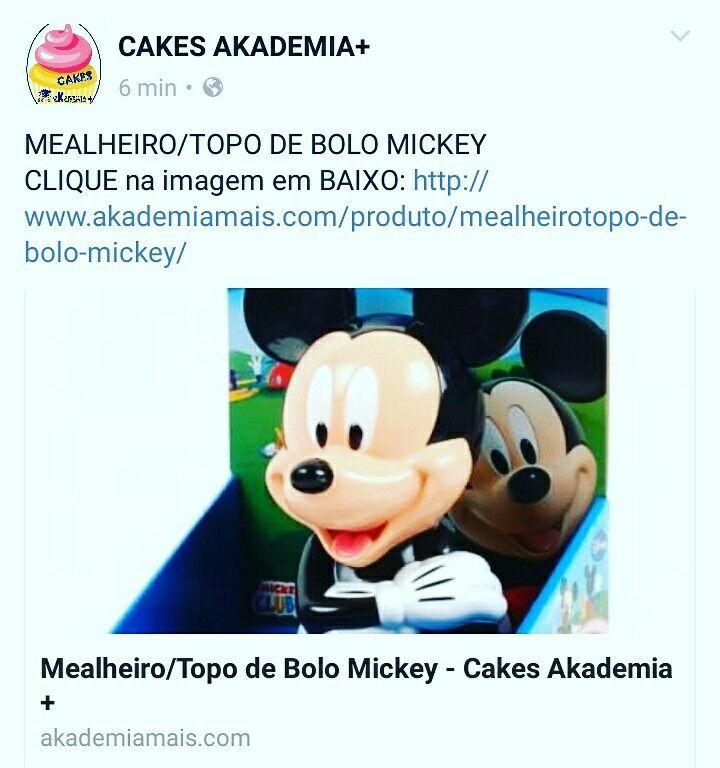 MEALHEIRO/TOPO DE BOLO MICKEY CLIQUE na imagem em BAIXO: http://www.akademiamais.com/produto/mealheirotopo-de-bolo-mickey/
