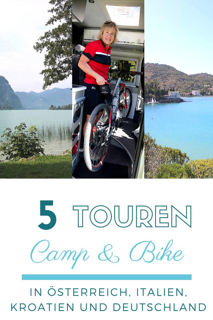 Camp Bike 5 Touren Mit Wohnmobil Und Fahrrad Touren Radtour