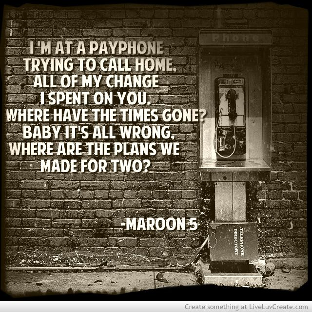 Maroon 5 Payphone Picture By Hollie Holtzman Inspiring Photo Rap Lyrics Quotes Inspirational Song Lyrics Maroon 5 Lyrics