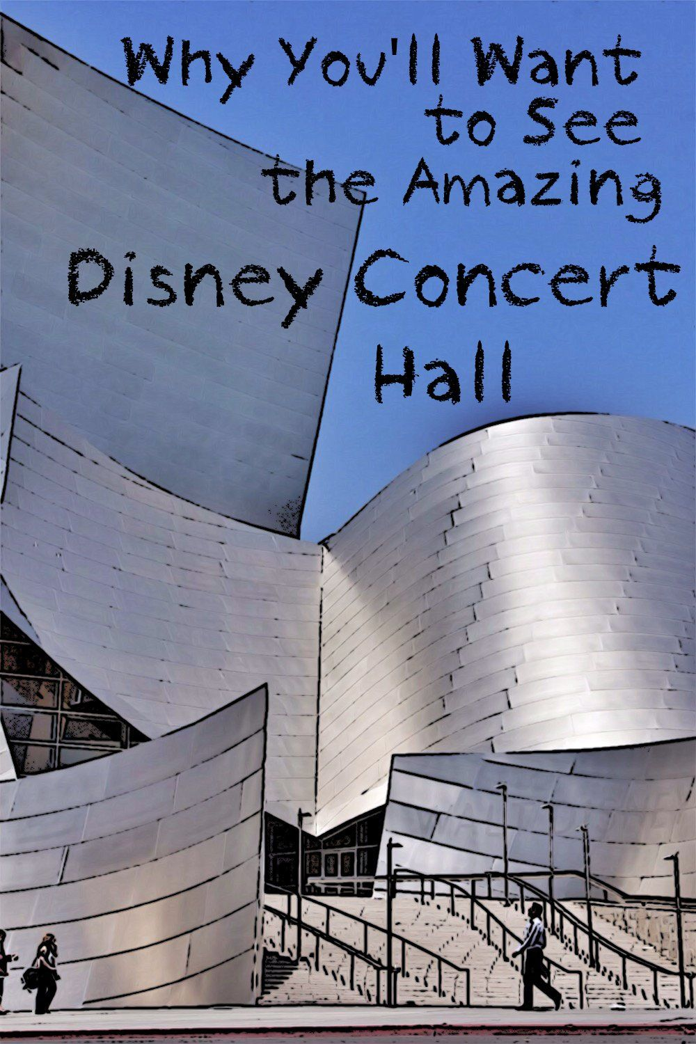 Fun Ways to Visit Walt Disney Concert Hall Walt disney