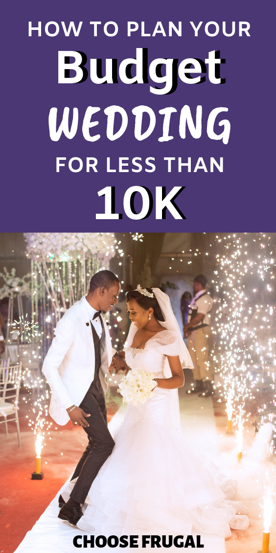 Wondering How To Have A Cheap Wedding This Complete Guide Will Help You Plan A Budget Wedding That Looks Expensive Budget Wedding Cheap Wedding Wedding Modern