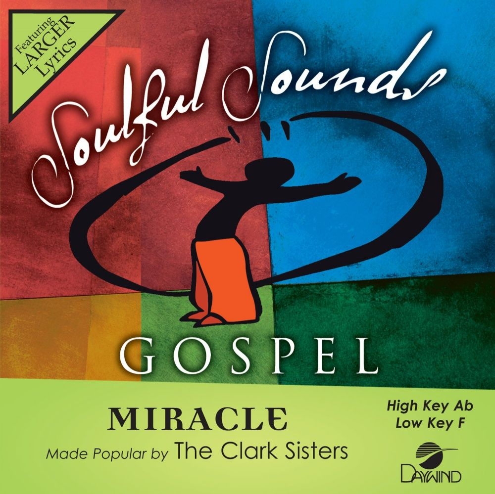 Miracle - Clark Sisters (Christian Accompaniment Tracks - daywind