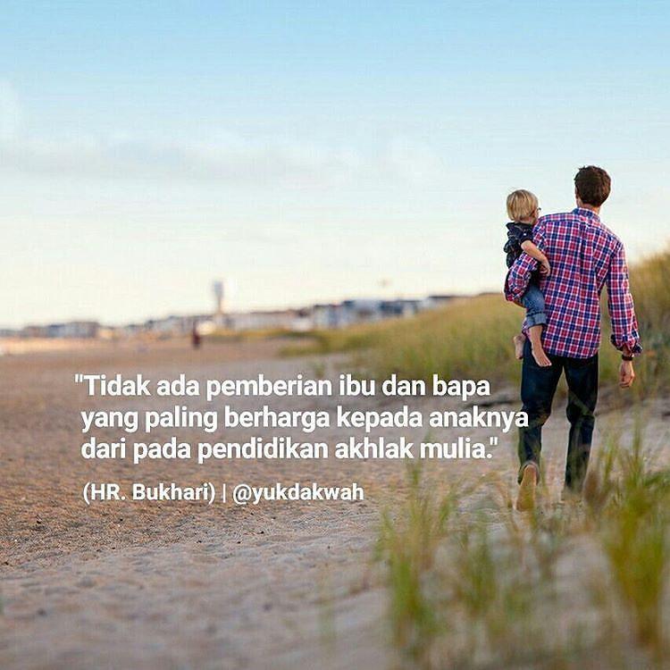 Sebagai Seorang Muslim Orang Tua Memiliki Kewajiban Untuk Mendidik