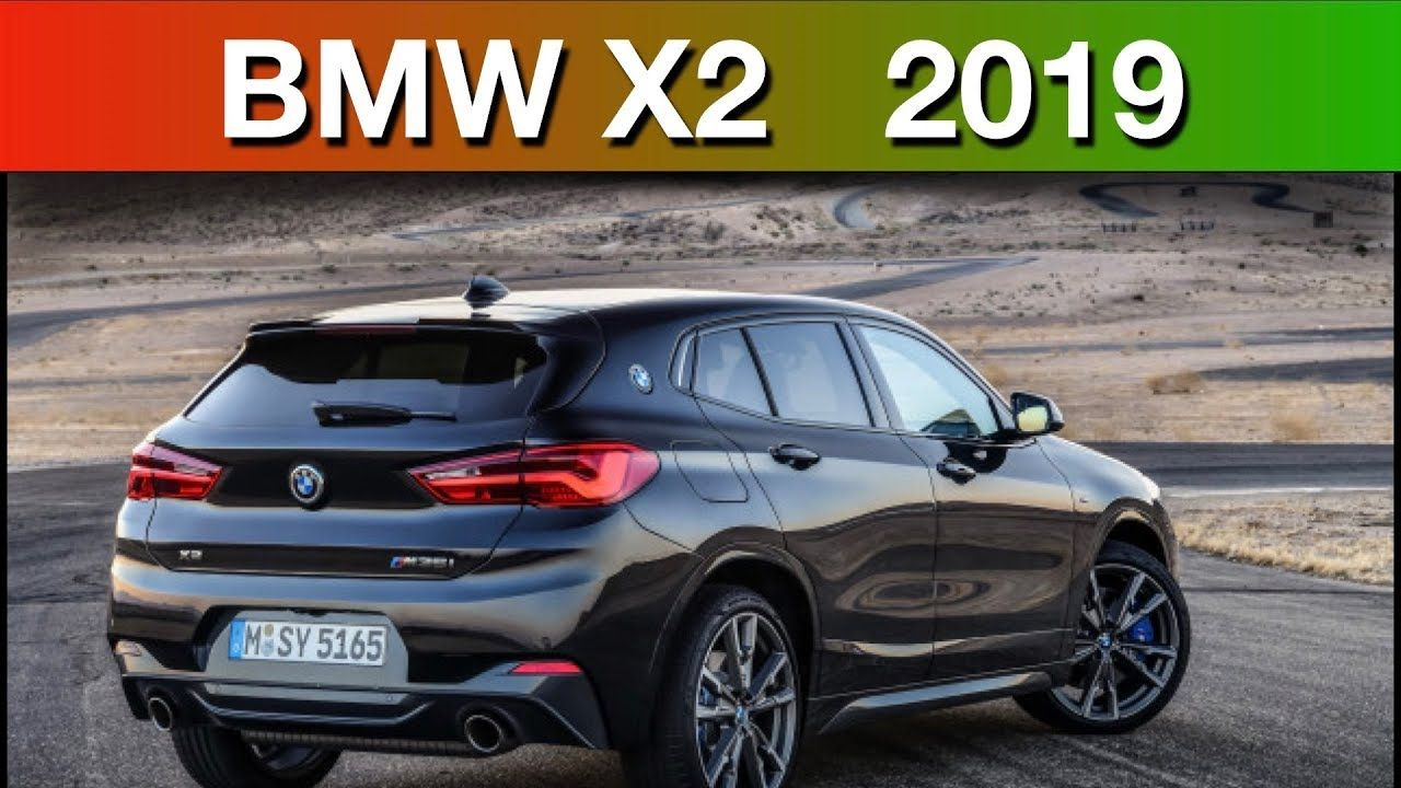 2019 Bmw X2 X2 2019 Bmw Bmw Car Videos Cargurus Car Videos Bmw Car