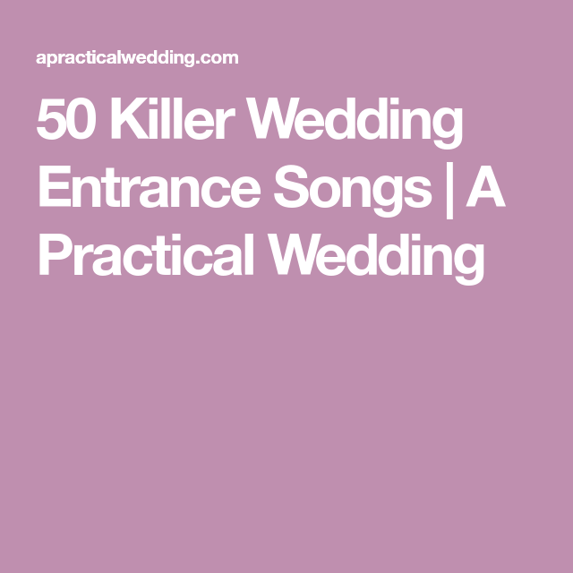 Wedding Entrance Songs To Get The Party Started