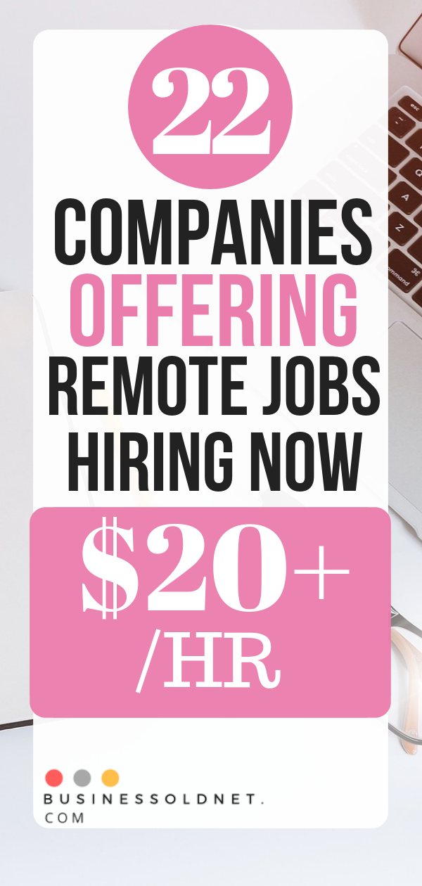 Top 22 Work From Home Companies Hiring For Remote Jobs Work From