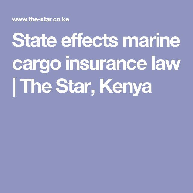 State Effects Marine Cargo Insurance Law Insurance Law Marine
