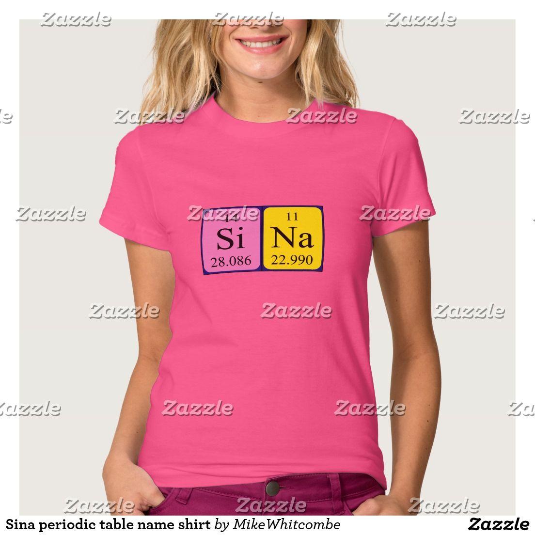 Sina periodic table name shirt periodic table sina periodic table name shirt urtaz Image collections