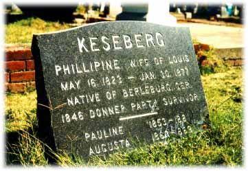 Lewis Keseberg Graver Marker Donner Party Sacramento City Headstones