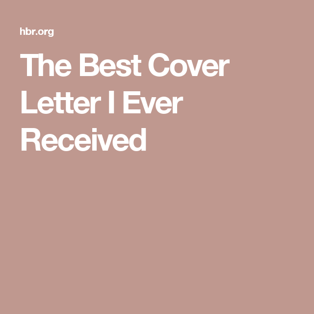 The Best Cover Letter I Ever Received  Job Search
