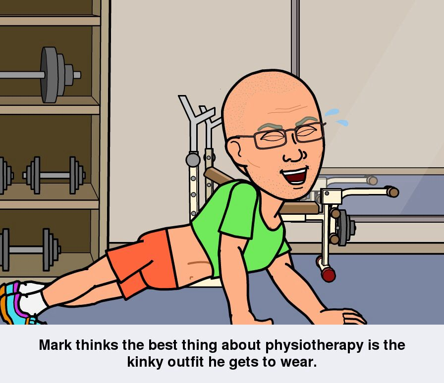 Mark has two lots of physio he goes to. One for a slipped disc and the other for pulmonary rehabilitation.