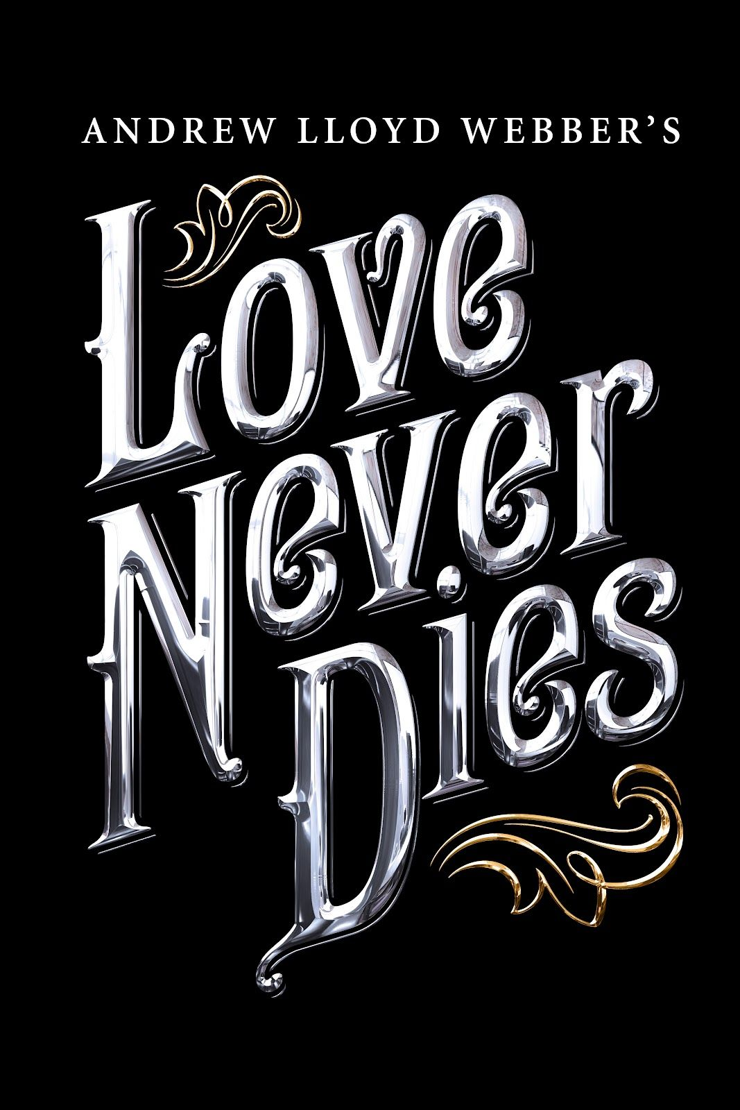 Someday I Ll See All The Broadway Shows I Love And Have Posters Of Them In My Recreation Room Phantom Of The Opera Love Never Dies Musical Love Never Dies
