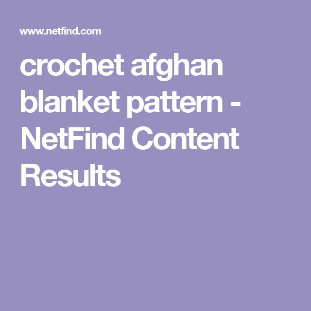 crochet afghan blanket pattern - NetFind Content Results | Projects ...