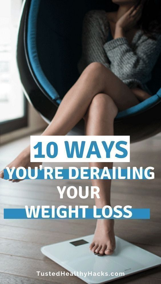 10 Ways You're Unintentionally Sabotaging Your Weight Loss |healthy weight loss tips | best weight l...
