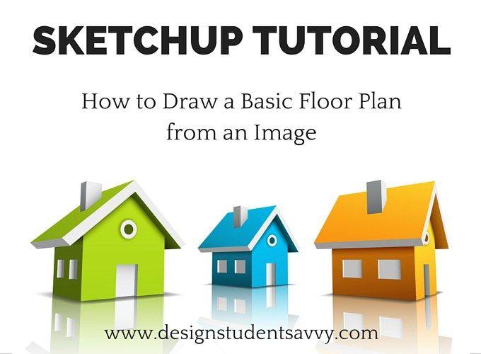 SketchUp Tutorial for Interior Design