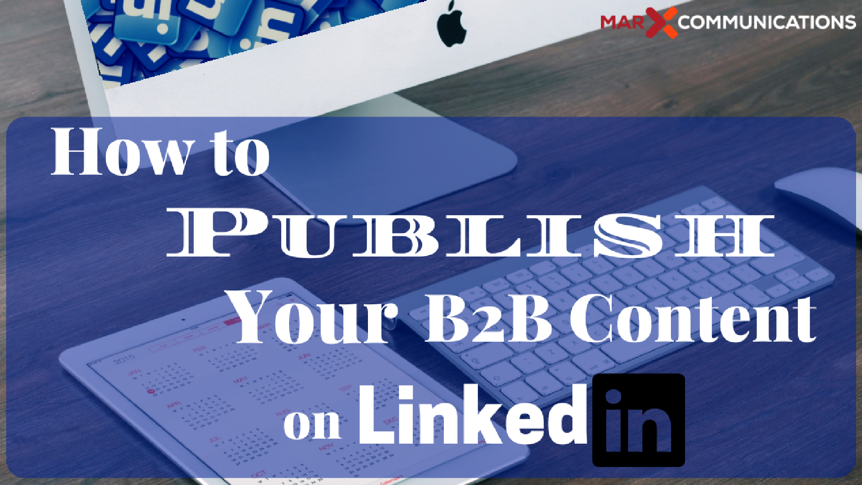 How To Publish Your B2b Content On Linkedin B2community Internet Marketing Content Marketing Find A Job