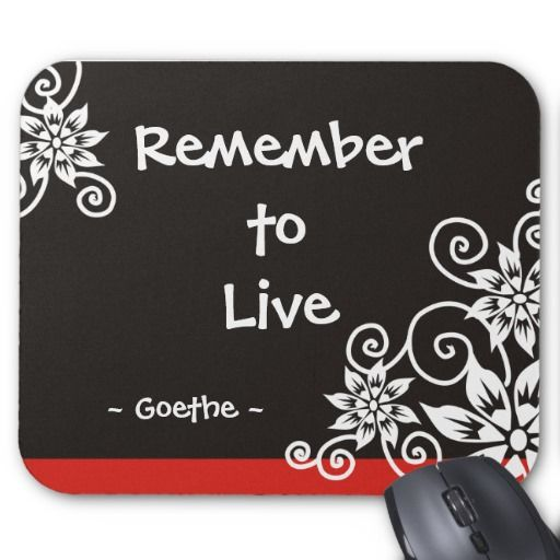 Famous 3 Word Quotes Goethe Quote Mouse Mat Zazzlecouk