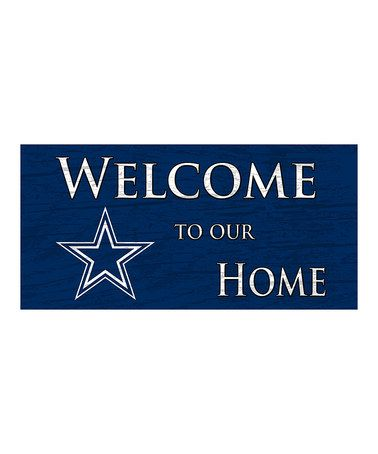 This Dallas Cowboys Welcome Sign by Fan Creations is perfect! #zulilyfinds