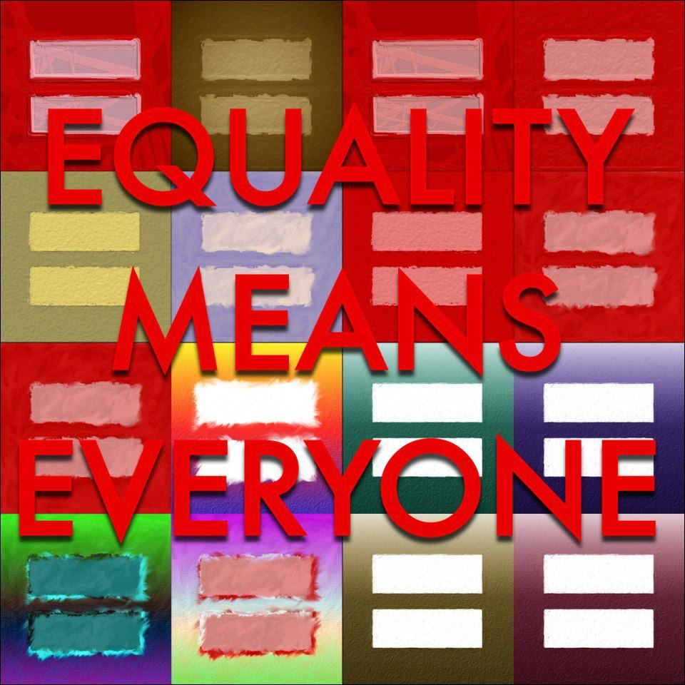 Equality Means Everyone
