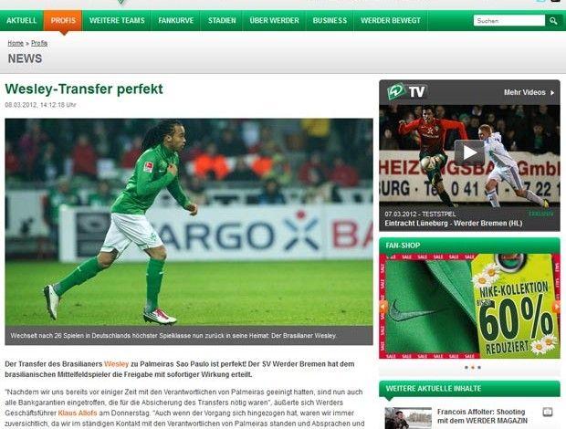 Wesley - Transfer perfect!     É o que garante o site oficial do Weder Bremen.