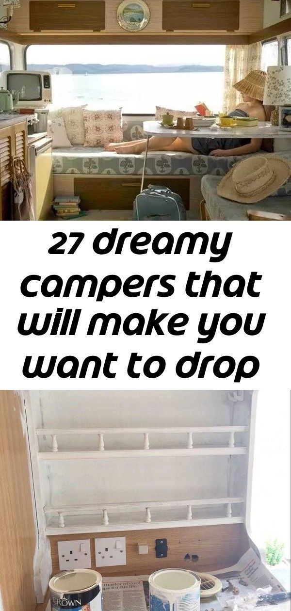 27 Dreamy Campers That Will Make You Want To Drop Everything For The Open Road Tips for decorating