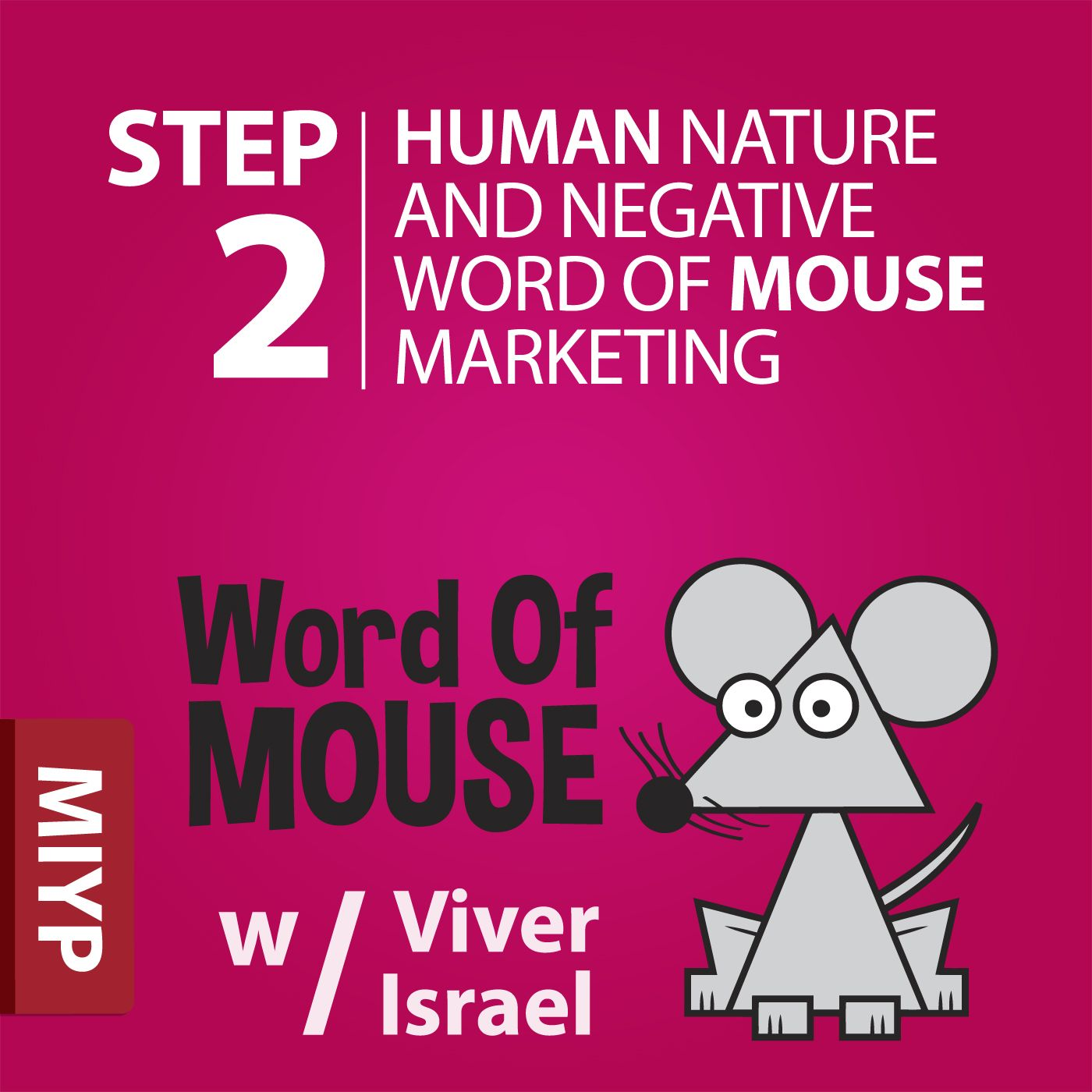 The Word of MOUSE Blog Show podcast, Step 2 of the 12 Steps to Effective Online Marketing - Human Nature and Negative Word of MOUSE Marketing.  It's a fact of life and business that people more readily share negative experiences than positive ones …  Listen and learn more at http://miypmarketing.com/step-2-human-nature-and-negative-word-of-mouse-marketing/ .  Downloadable Show Notes are also available there.