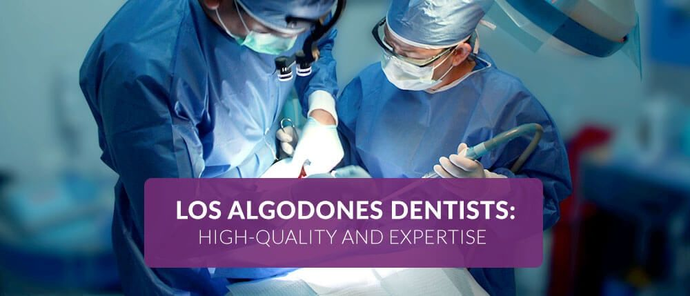 Los algodones dentists highquality and expertise best