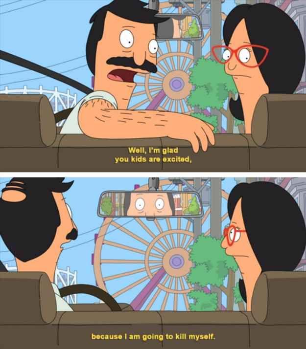 22 Times Bob S Burgers Nailed Parenting Bobs Burgers Funny Bobs Burgers Memes Bobs Burgers Quotes