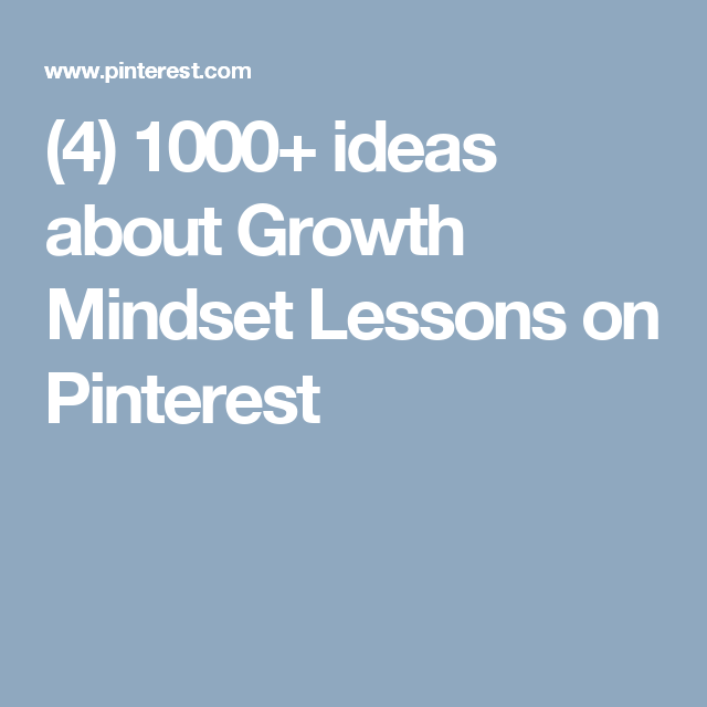 (4) 1000+ ideas about Growth Mindset Lessons on Pinterest
