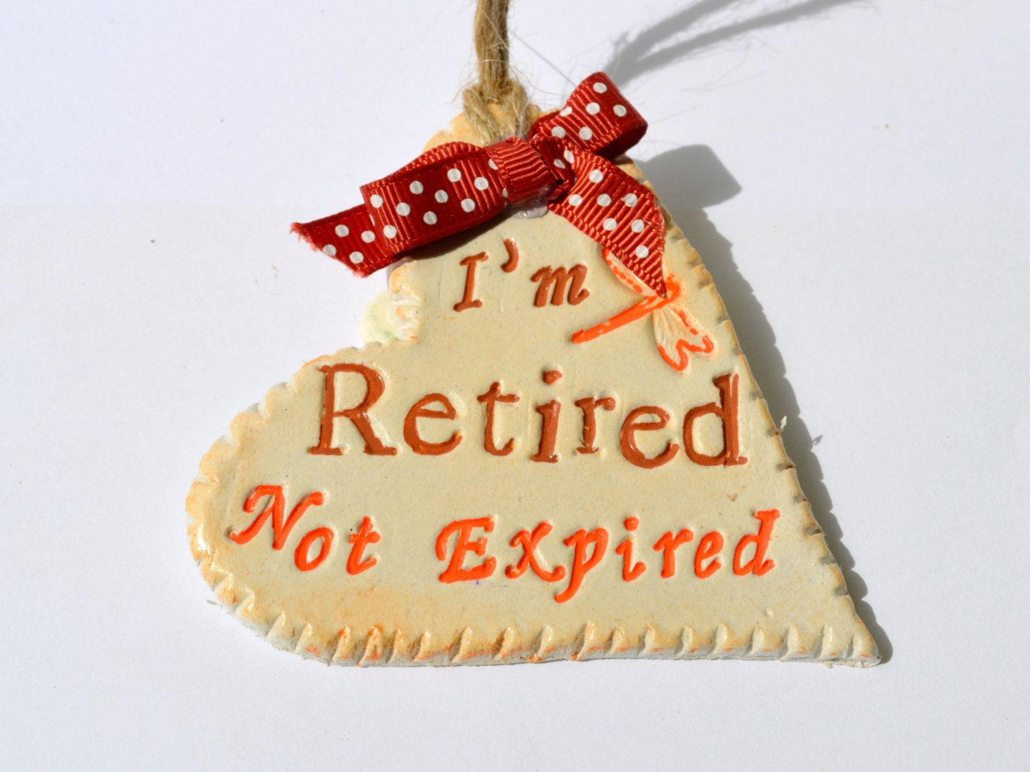 Retirement Gift Idea  Funny Retired Gift  Clay Heart Plaque By  Frivolouscrafts On Etsy