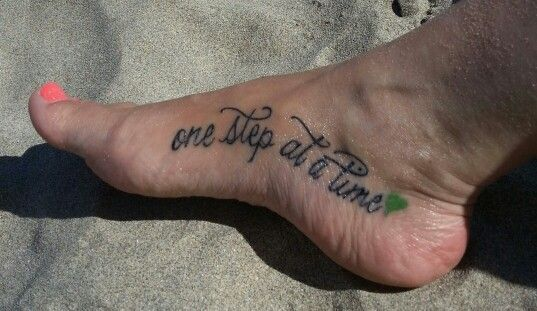 My new tattoo one step at a time remission from non for Tattoo one step at a time
