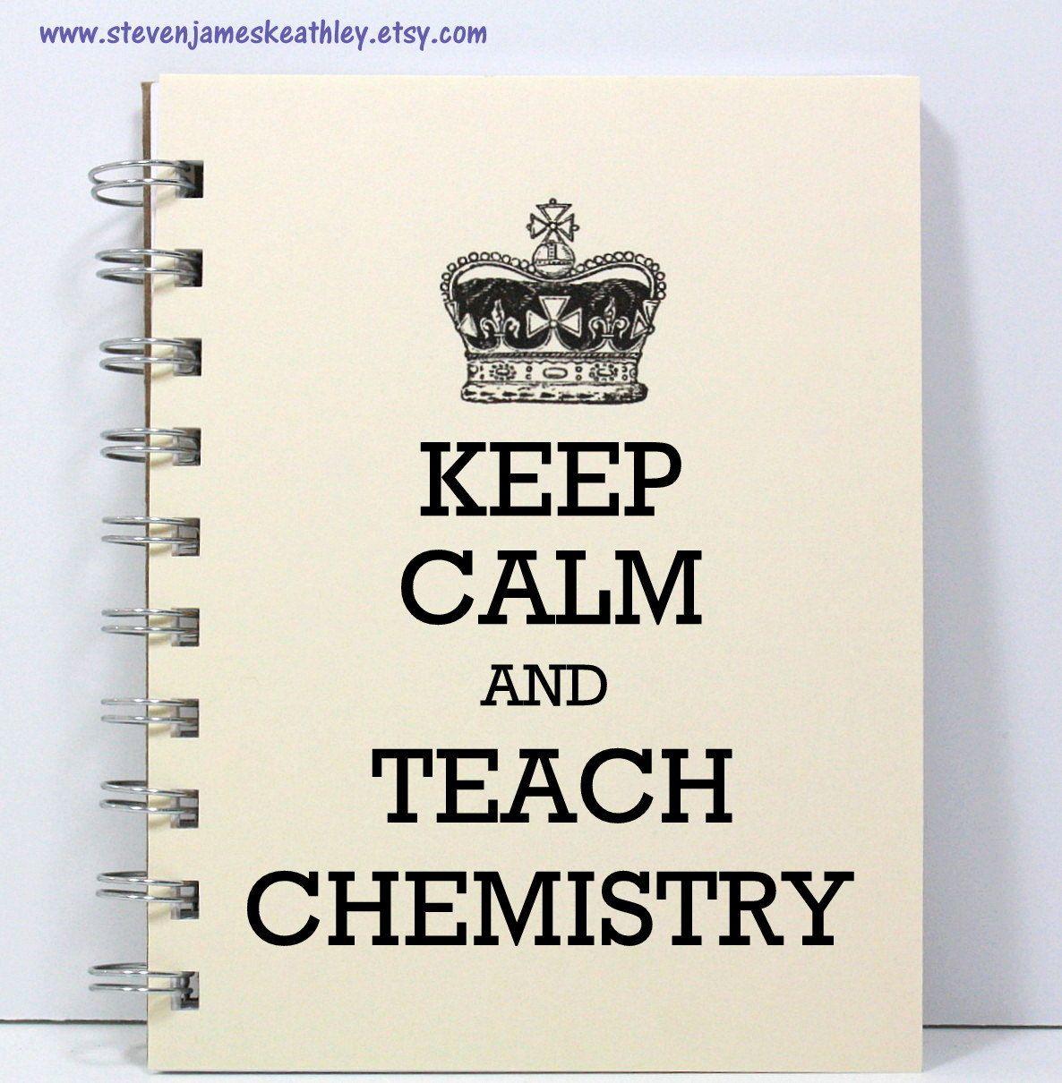 Chemistry Teacher Journal Notebook Diary Sketch Book - Keep Calm ...