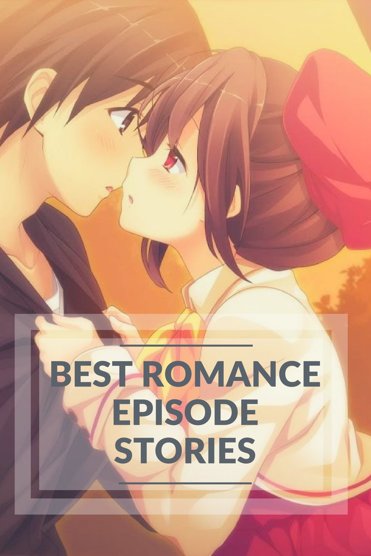 Best Romance Episode Stories Review and Buying Guide