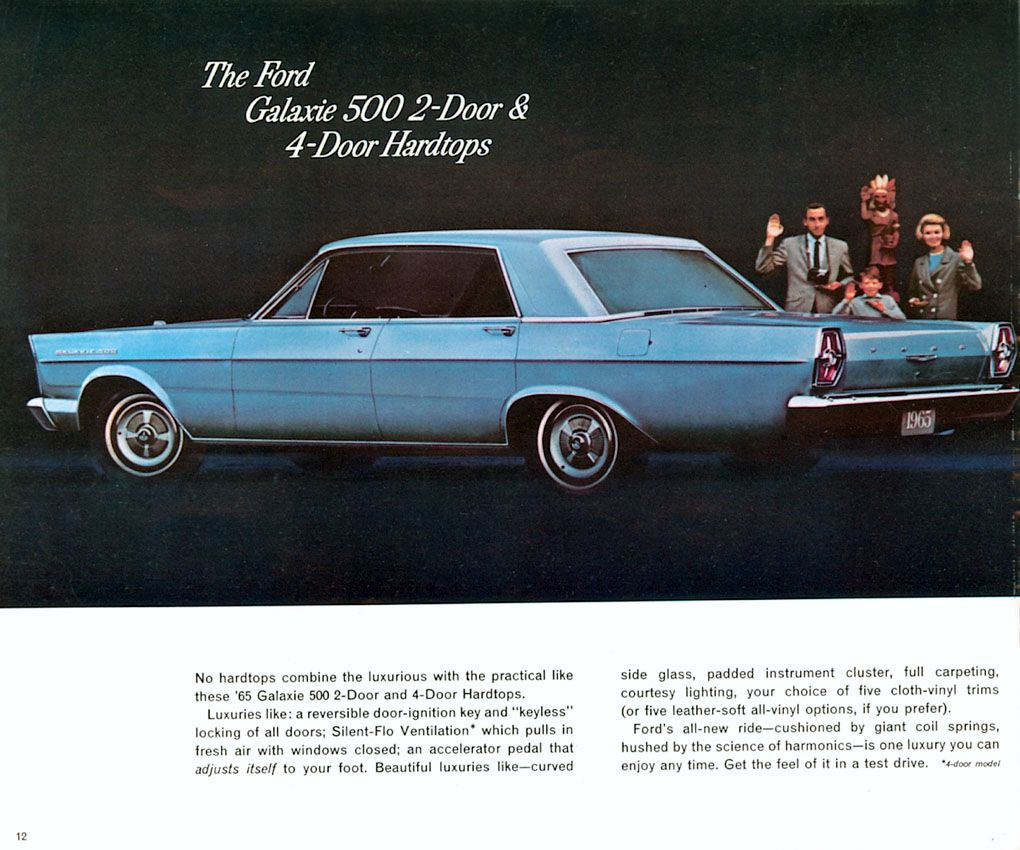 1965 Ford Galaxie 500 Four Door Hardtop Ford Galaxie Old School Cars Old Ads