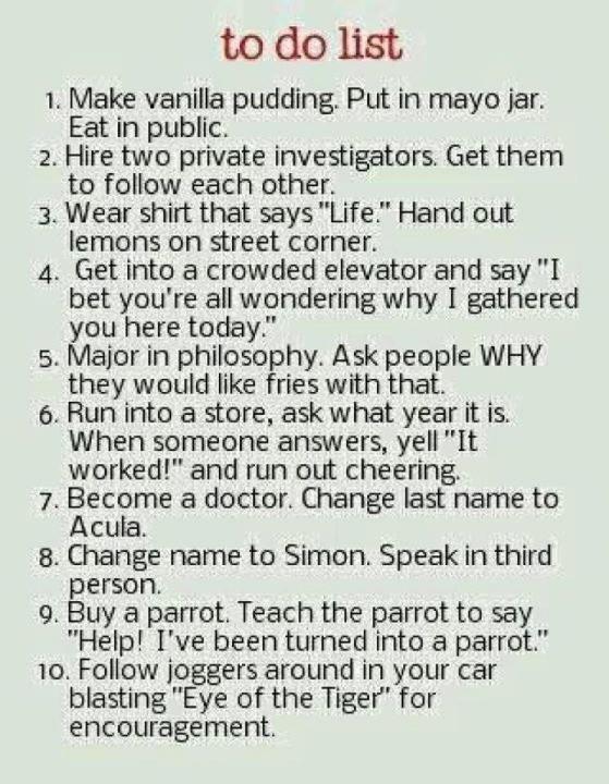 definitely gonna do all of these HAHAHAHAHHAHAHAHAHAHHAHAHAHAHAHA!!!