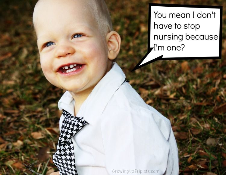 You mean I don't have to stop nursing because I'm one? #ExtendedBreastfeeding