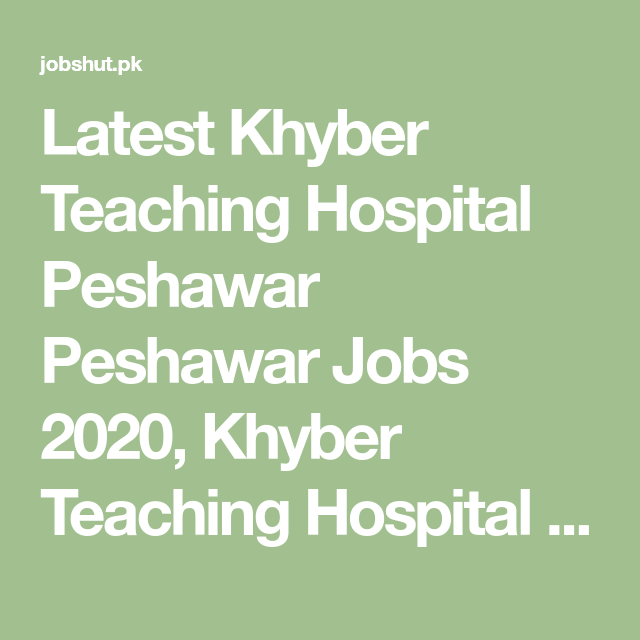 Khyber Teaching Hospital Peshawar Anesthetist Jobs,Khyber