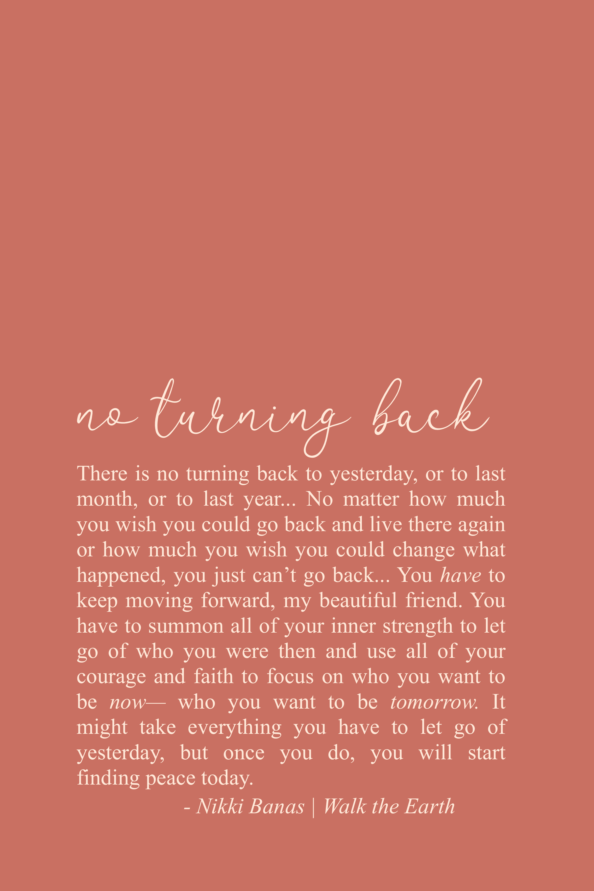 No Turning Back Quotes Move Forward Poetry Inspiring Soulful Words Earth Quotes Healing Quotes Soul Love Quotes