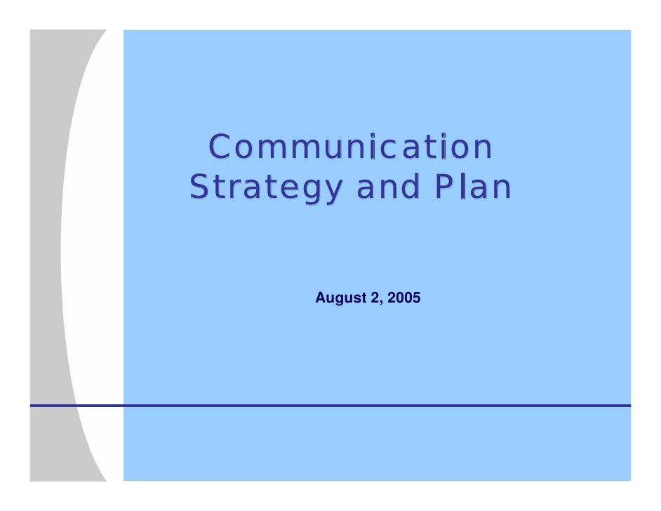 Communication Strategy And Plan  Communications Strategy