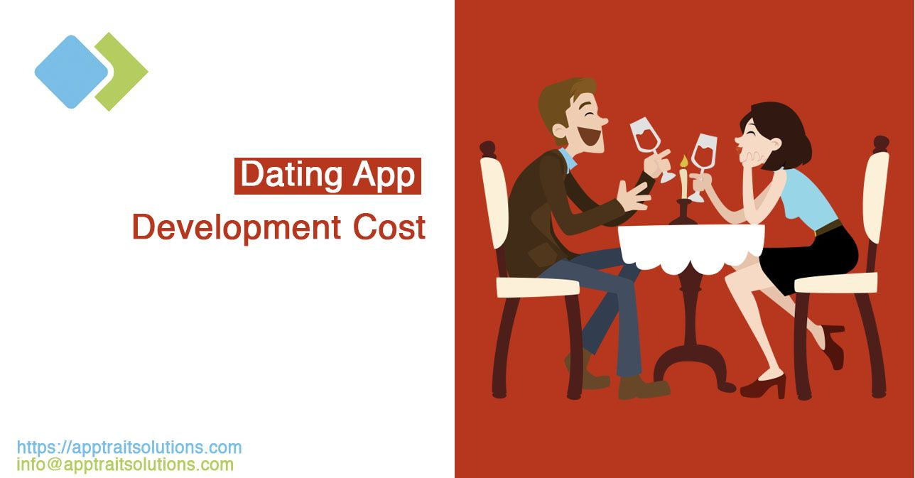How To Develop a Dating App & How Much Does It Cost? App