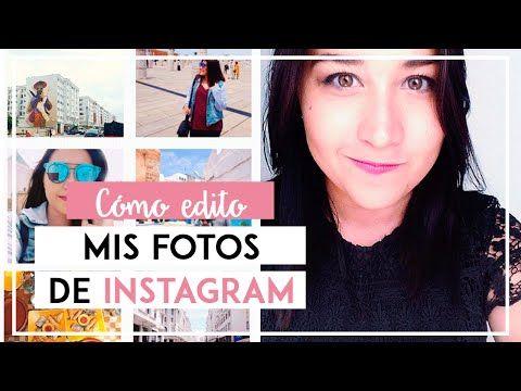 Cómo Edito Mis Fotos De Instagram Mis Apps Favoritas Para Editar Fotos Sonia Alicia Instagram Consejos Para Instagram Fotos Instagram