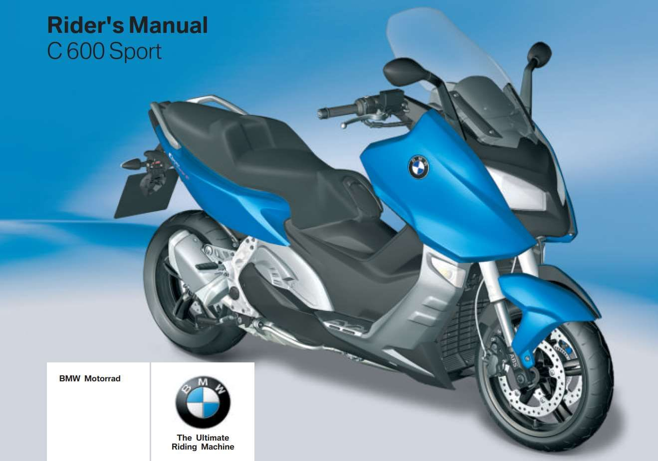 Bmw C 600 Sport 3rd 2012 Owner S Manual Has Been Published On Procarmanuals Com Https Procarmanuals Com Bmw C 600 Sport 3rd 2012 O Owners Manuals Sport 2 Bmw