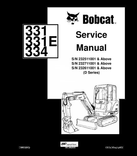 Bobcat 331 331e 334 Excavator Service Repair Manual Repair Manuals Manual Repair