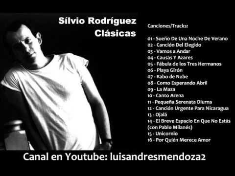 Canciones De Silvio Rodríguez Canciones Mejores Canciones Musica Del Mundo